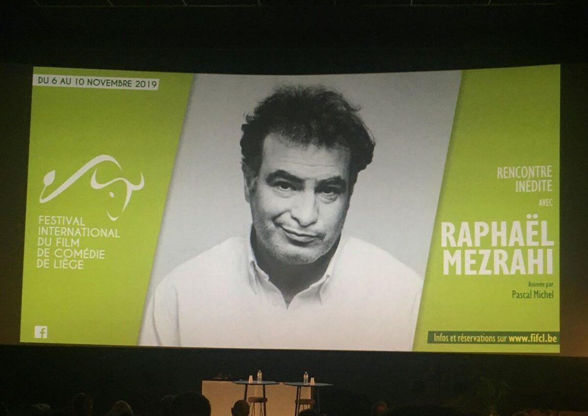 Raphaël Mezrahi, invité au Festival International du Film de Comédie de Liège 2019